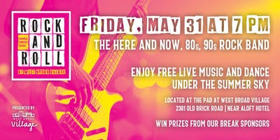Rock & Roll Summer Concert Series – The Here and Now