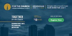 For The Church, Birmingham