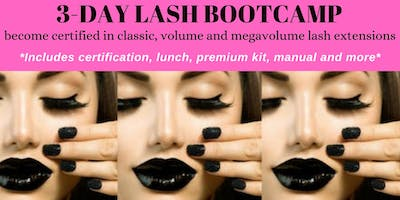 MAY 22-24 3-DAY LASH BOOTCAMP-RECEIVE 3 CERTIFICATIONS
