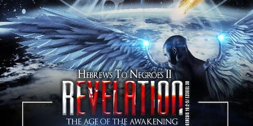 Hebrews to Negroes II: Revelation Movie Premiere
