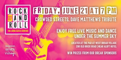 Rock & Roll Summer Concert Series – Crowded Streets