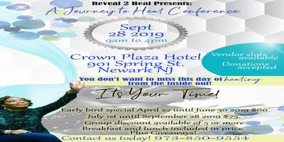 Reveal 2 Heal Presents: A Journey to Heal Conference of 2019