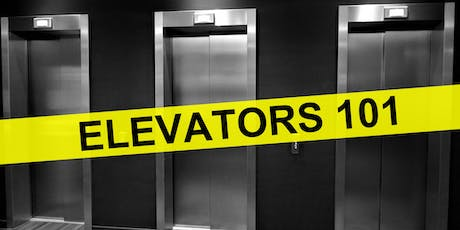 Elevators 101- What you need to know tickets