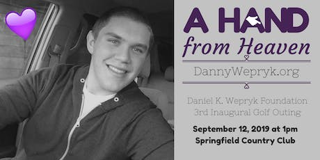 Daniel K. Wepryk Foundation 3rd Annual Golf Outing tickets