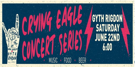 Crying Eagle Concert Series - Gyth Rigdon