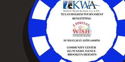 Keith D. Weiner & Assoc. Co., L.P.A Charity Texas Holdem Tournament Benefitting A Special Wish Cleveland