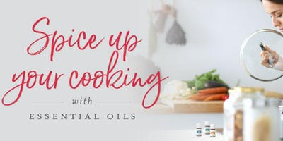 Cooking Made Simple with Essential Oils