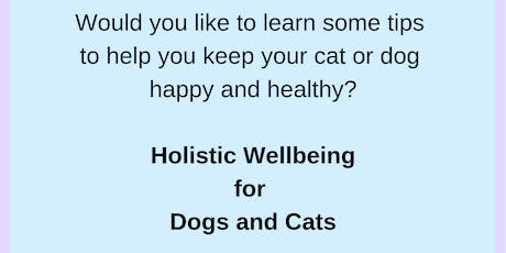 Holistic Wellbeing for Dogs and Cats tickets