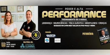 PODER E ALTA PERFORMANCE ® - Treinamento Oficial de 10 Horas ingressos