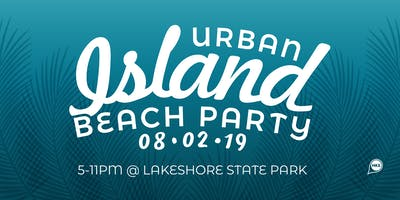 2019 Urban Island Beach Party