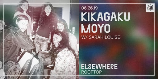 Kikagaku Moyo @ Elsewhere (Rooftop)