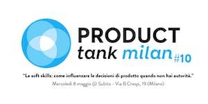 ProductTank Milano #10 - Le soft skills: come...