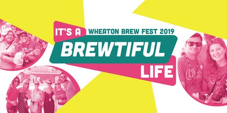 Wheaton Brew Fest 2019 tickets
