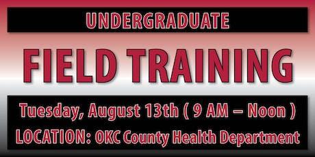 Undergraduate Field Training - OKC Location tickets