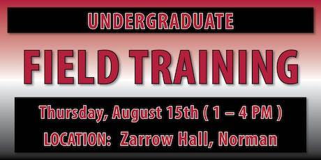 Undergraduate Field Training - Norman Location tickets
