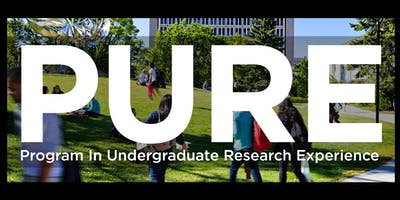 2019 Program for Undergraduate Research Experience (PURE) Meet and Greet Orientation