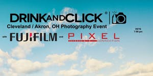 Drink and Click ® Cleveland/Akron,OH Event with...