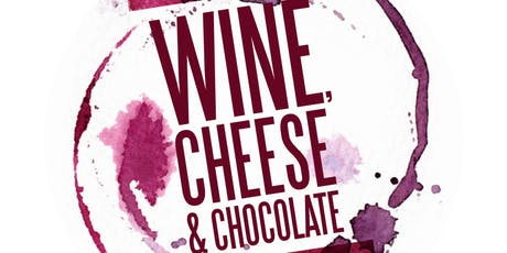 Rotaract's Annual Wine, Cheese, and Chocolate Fundraiser 2019 tickets