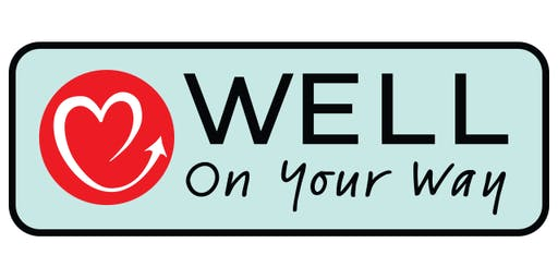 Well on Your Way - Fundraiser & Kickoff Event