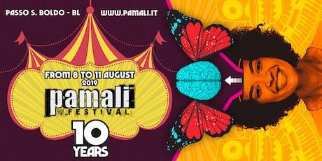 Pamali Festival - 10th Edition biglietti
