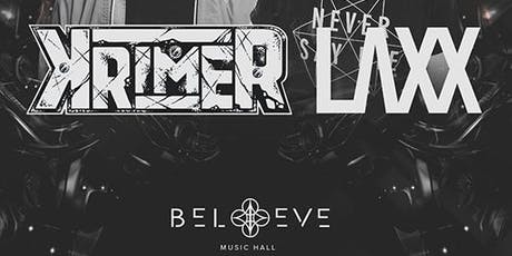 Krimer & LAXX | IRIS ESP101 Learn to Believe | Saturday July 20 - This event will 100% sell out - Less than 100 tickets left tickets