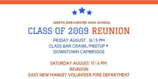 North Dorchester High School Class of 2009 Reunion