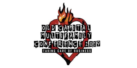 "Old Capital Multifamily Conference - ""Taking Care of Business"" tickets"