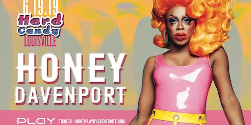 Hard Candy Louisville with Honey Davenport
