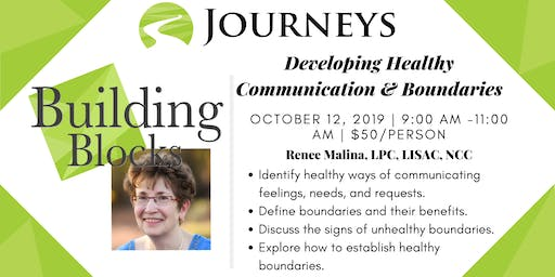 Developing Healthy Communication & Boundaries