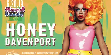 Hard Candy Cincinnati with Honey Davenport tickets