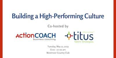 Building a High-Performing Culture