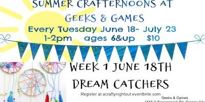 Oregon City Summer Crafternoons Week 1 Dream Catchers