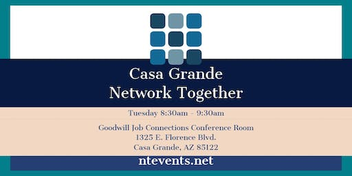 Casa Grande Tuesday Business Connections