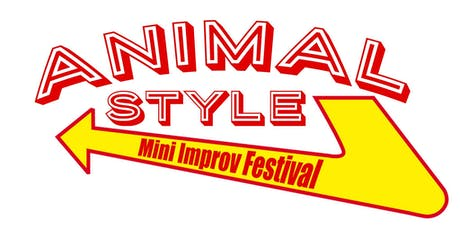 Animal Style Mini Improv Festival tickets