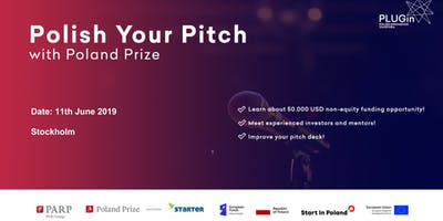 Polish your Pitch! with Poland Prize (Stockholm edition)