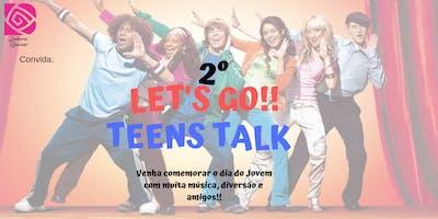 2º Teens Talk