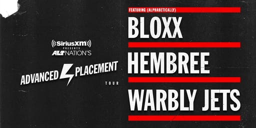 Advanced Placement Tour feat. BLOXX, Hembree and Warbly Jets