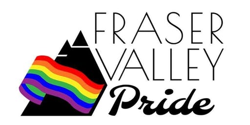 Fraser Valley Pride Celebration 2019 Variety Show Dinner, and Dance  (19+ Event)
