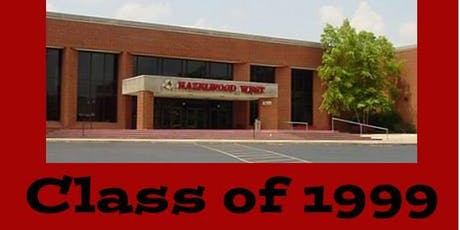 Hazelwood West Class of 1999 -20 year reunion tickets