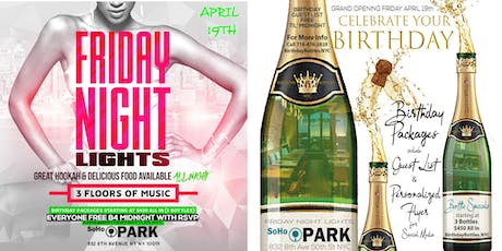 Celebrate Your Birthday @ Friday Night Lights SoHo Park NYC tickets