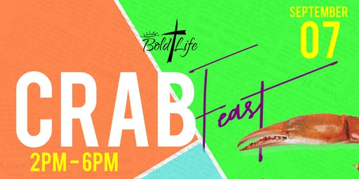 Bold Life Wear Inc's CrabFeast 2019