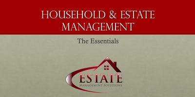 The Essentials Of Household & Estate Management - September 2019