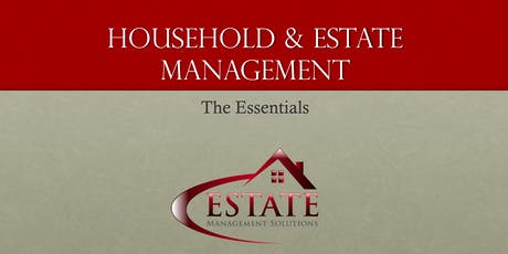 The Essentials Of Household & Estate Management - September 2019 tickets