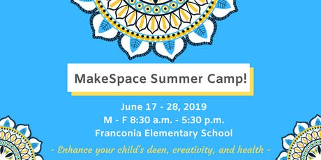 MakeSpace Summer Camp  tickets