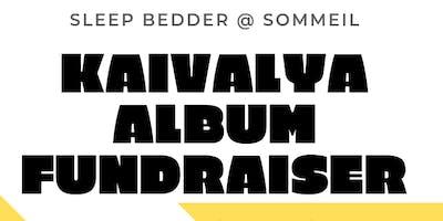 Kaivalya Album Fundraiser