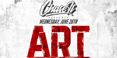 "Chase It presents ""ART BY ANY MEANS"" tickets"
