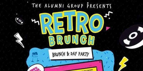 Retro Brunch - A Brunch & Day Party Where Old Meets New tickets