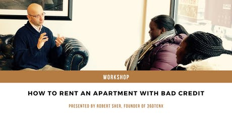 How to Rent An Apartment With Bad Credit tickets