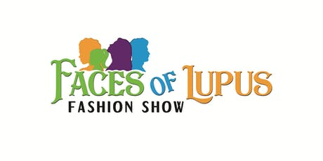 Faces of Lupus Fashion Show tickets