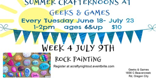 Oregon City Summer Crafternoons Week 4 Rock Painting